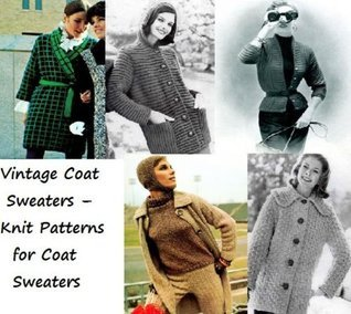 Vintage Coat Sweaters - Knit Patterns for Coat Sweaters Unknown