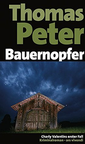 Bauernopfer  by  Thomas Peter
