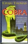 Cobra  (Kenneth Aubrey and Patrick Hyde, #9) Craig Thomas