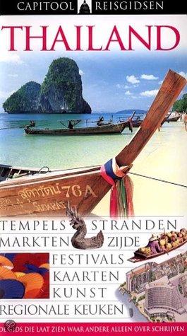 Capitool Reisgidsen Thailand  by  Philip Cornwel-Smith