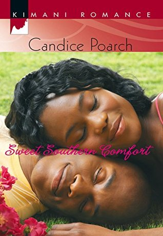 Sweet Southern Comfort (Mills & Boon Kimani)  by  Candice Poarch