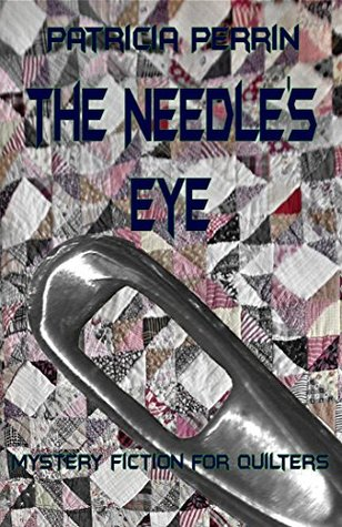 The Needles Eye (A Virginia Star Investigation Book 2)  by  Patricia Perrin