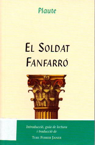 El Soldat Fanfarró Plaute