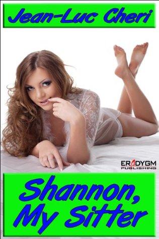 Shannon, My Sitter  by  Jean-Luc Cheri
