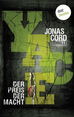 YACE. Der Preis der Macht: Thriller  by  Jonas Cord