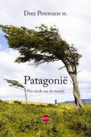 Verhalen uit de Encyclopedia  Patagonica. Deel 1 Dree Peremans