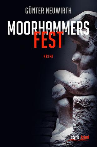 Moorhammers Fest  by  Günter Neuwirth