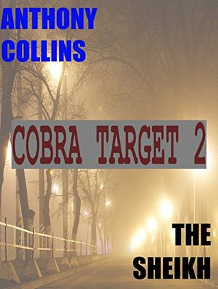COBRA TARGET (2) THE SHEIKH Anthony Collins