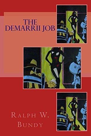 The Demarrii Job Ralph W Bundy