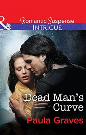 Dead Mans Curve (Mills & Boon Intrigue) (The Gates - Book 1)  by  Paula Graves