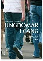 Ungdomar i gäng: Social- och straffrättsliga reaktioner  by  Ulrika Andersson