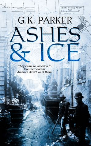 Ashes & Ice G.K. Parker
