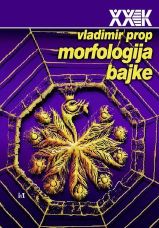 Morfologija bajke  by  Vladimir Propp