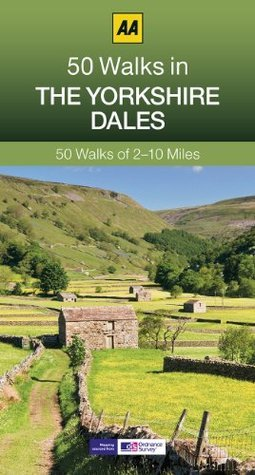 50 Walks in the Yorkshire Dales (AA 50 Walks) Automobile Association
