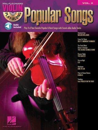 Popular Songs (Songbook): Violin Play-Along Volume 2 (Hal Leonard Violin Play Along)  by  Hal Leonard Publishing Company