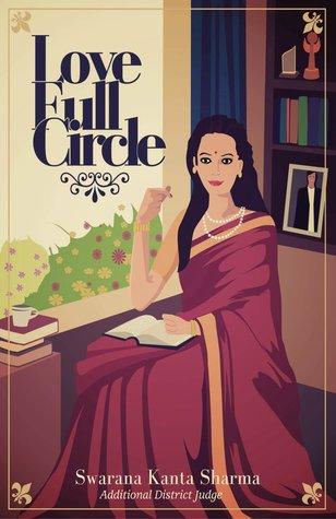 Love Full Circle Swarana Kanta Sharma
