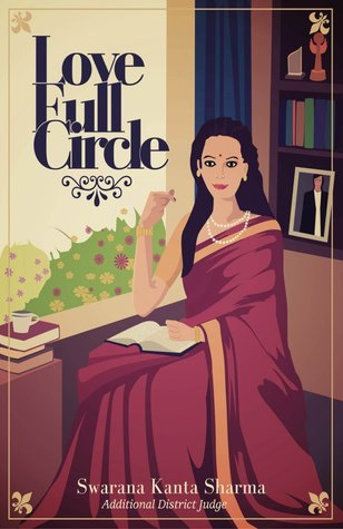 Love Full Circle  by  Swarana Kanta Sharma