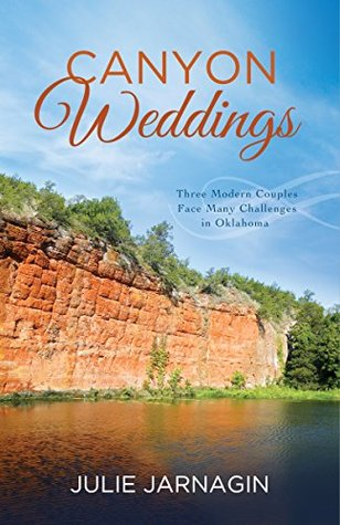 Canyon Weddings: Three Modern Couples Face Many Challenges in Oklahoma Julie Jarnagin