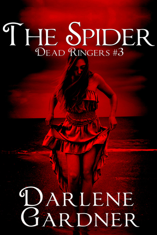 Dead Ringers 3: The Spider  by  Darlene Gardner