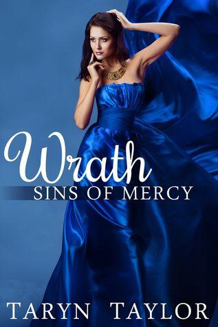 Sins of Mercy: Wrath  by  Taryn Taylor