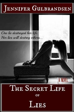 Secret Life of Lies, The  by  Jennifer Gulbrandsen