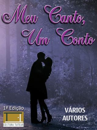 Meu canto, um conto  by  Various