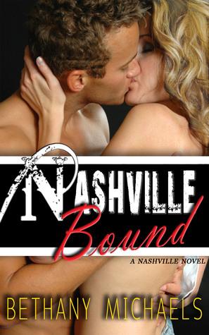 Nashville Bound Bethany Michaels