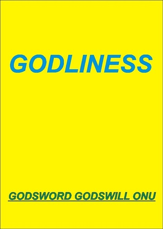 Godliness  by  Godsword Godswill Onu