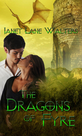 The Dragons of Fyre  by  Janet Lane Walters