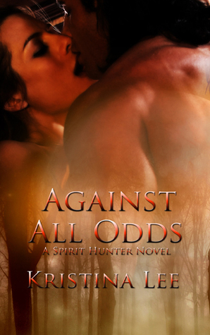 Against All Odds  by  Kristina Lee