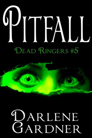 Pitfall  - Dead Ringers 5 Darlene Gardner