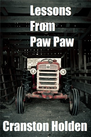 Lessons From Paw Paw Cranston Holden