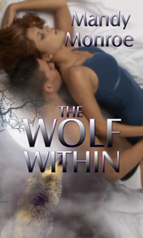 Wolf Within, The Mandy Monroe