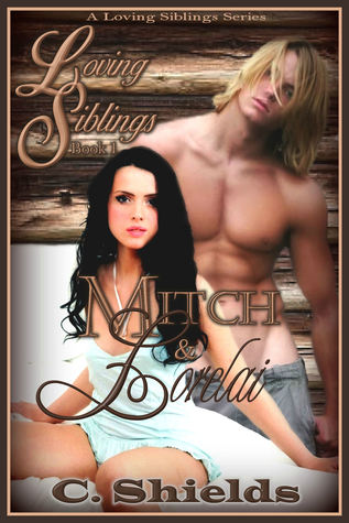 Loving Siblings: Mitch & Lorelai  by  Catharina Shields