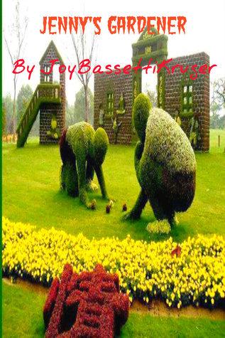 Jennys Gardener Joy Bassetti-Kruger
