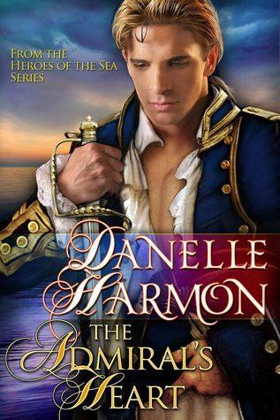 The Admirals Heart Danelle Harmon