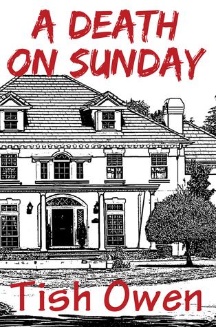 A Death On Sunday  by  Tish Owen