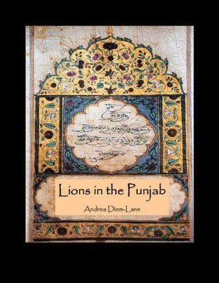 Lions of the Punjab: An Introduction to the Sikh Religion (The Los Horizon Series) Andrea Diem