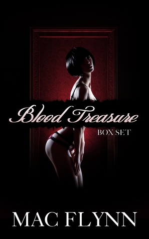 Blood Treasure Box Set (Blood Treasure, #1-3) Mac Flynn