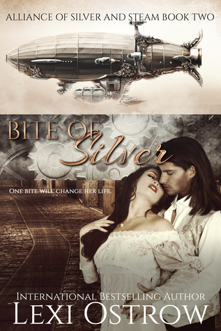 Bite of Silver (Alliance of Silver & Steam #2)  by  Lexi Ostrow