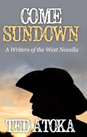Come Sundown  by  Ted Atoka