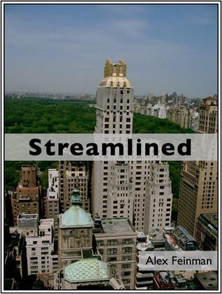 Streamlined  by  Alex Feinman