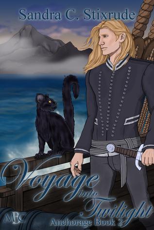 Voyage into Twilight: Anchorage Book 2  by  Sandra C. Stixrude