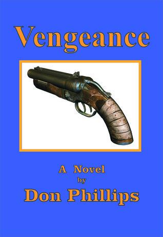 Vengeance  by  Donald Phillips