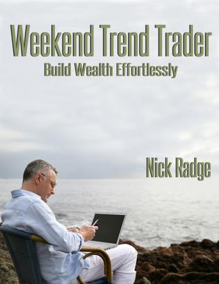 Weekend Trend Trader Nick Radge
