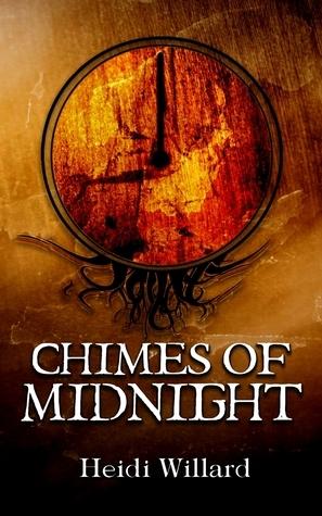 Chimes of Midnight (The Catalyst Series: Book #4)  by  Heidi Willard