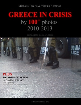 Greece In Crisis By 100+ Photos  by  Michalis Tezaris