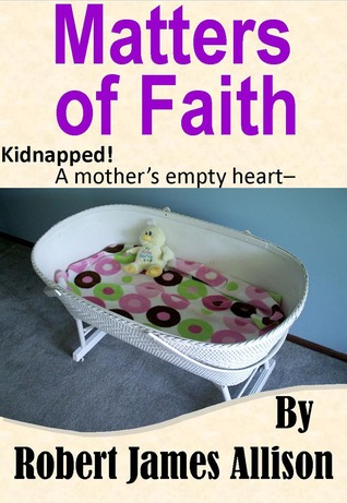 Matters of Faith  by  Robert James Allison
