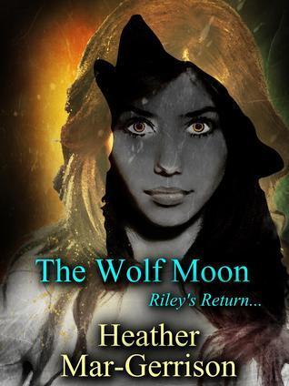The Wolf Moon  by  Heather Mar-Gerrison