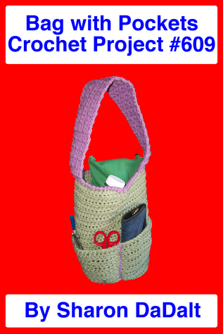 Bag with Pockets Crochet Project #609  by  Sharon DaDalt